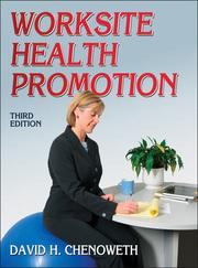 """Book cover """"Worksite Health Promotion"""" by David H. Chenoweth"""
