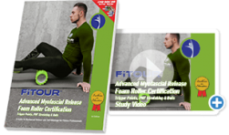 FiTOUR Advanced Myofascial Release Foam Roller Certification study materials