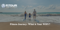 Fitness Journey: What is Your WHY?