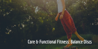 Core & Functional Fitness: Balance Disc