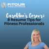 8 resume tips for fitness professionals