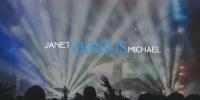 Janet vs Michael