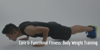 Core & Functional Fitness: Body Weight Training