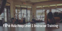 FXP Hula Hoop Level 1 Instructor Training