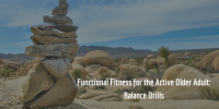 Functional Fitness for the Active Older Adult: Balance Drills